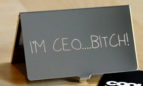 i-m-CEO-bitch